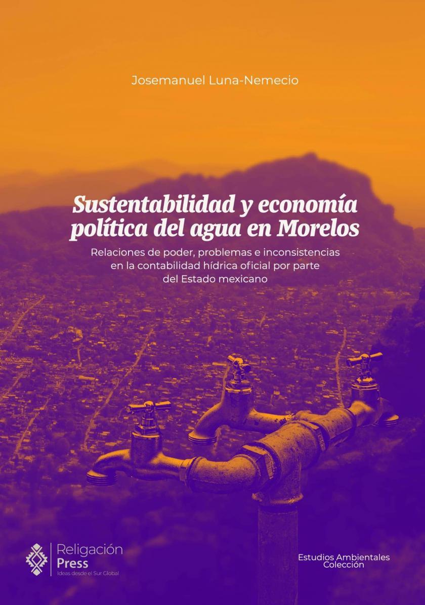 Sustentabilidad y economía política del agua en Morelos